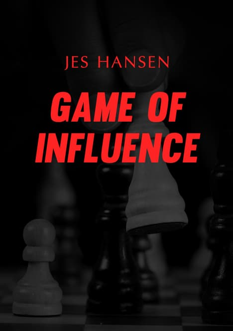 Game of Influence by Jes Hansen