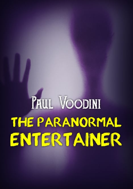 The Paranormal Entertainer by Paul Voodini