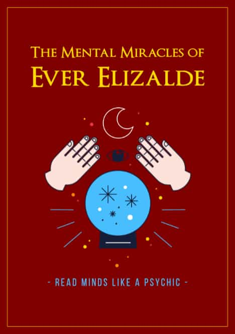 The Mental Miracles by Ever Elizalde
