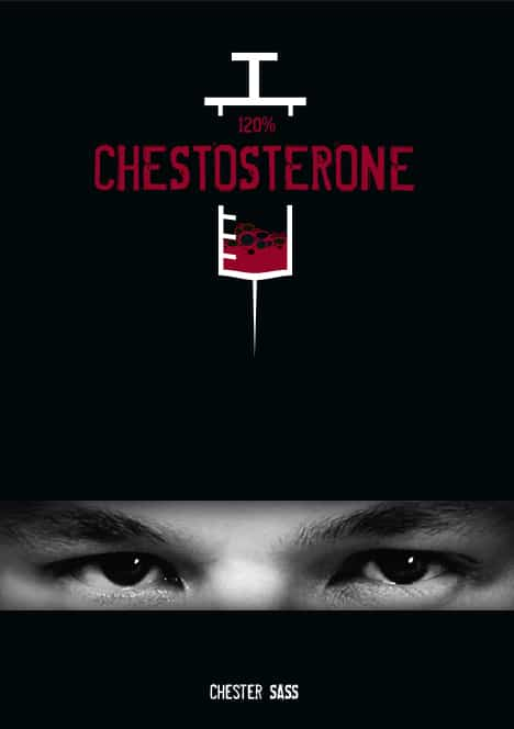 120% Chestosterone by Chester Sass