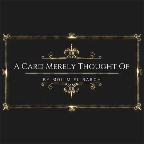A Card Merely Thought Of by Molim El Barch