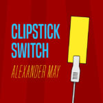 The ClipStick Switch by Alexander May