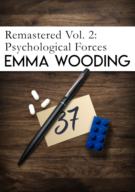 Remastered Volume Two: Psychological Forces by Emma Wooding