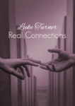Real Connections by Luke Turner